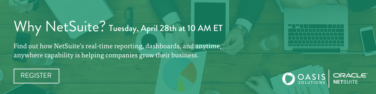 Register Now: Why NetSuite? free webinar on April 28th at 10 AM ET