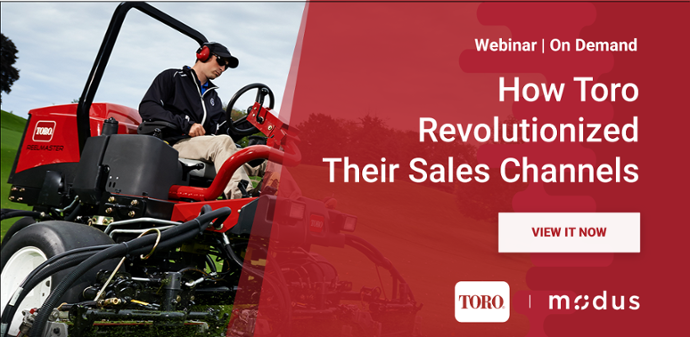 How Toro Revolutionized Their Sales Channels On Demand