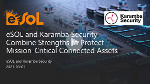 Video: eSOL and Karamba Security Combine Strengths to Protect Mission-Critical Connected Assets