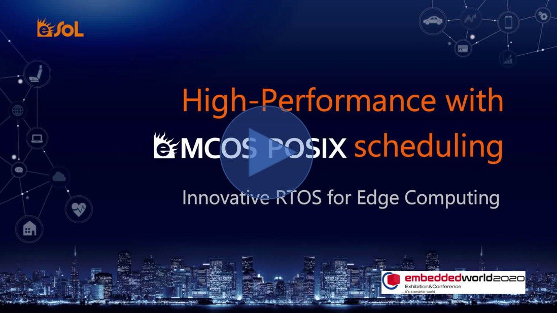 Video: High-Performance with eMCOS POSIX scheduling