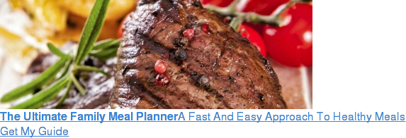 The Ultimate Family Meal PlannerA Fast And Easy Approach To Healthy Meals Get  My Guide