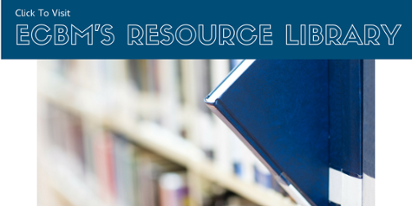 Click For ECBM's resource library filled with free downloads, guides, and templates