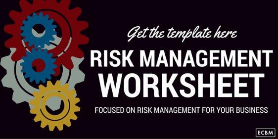 Click Here For The Risk Management Worksheet For Your Loss Prevention Program