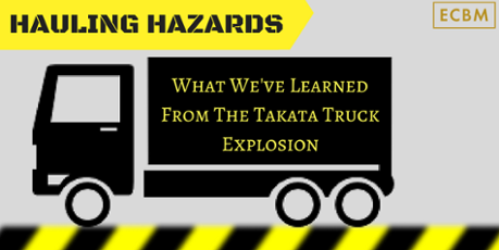 Hauling Hazards: What we've learned from the takata truck explosion