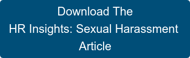 Download The  HR Insights: Sexual Harassment  Article