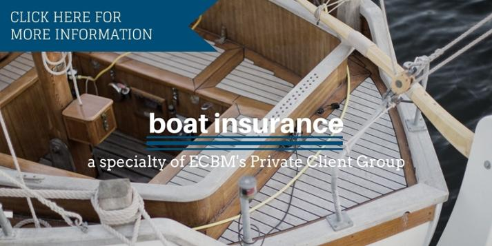 CLICK HERE FOR ECBM'S BOATING INSURANCE INFORMATION