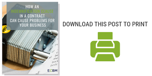 Download How an indemnification clause in a contract can cause problems for your business