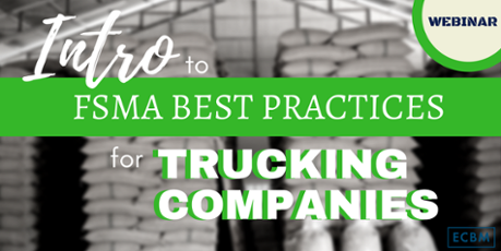 Watch the replay of the FSMA webinar for the trucking industry