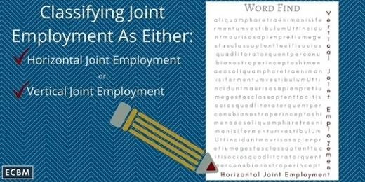 Click here for blog post: Classifying Joint Employment As Either: Horizontal Joint Employment or Vertical Join Employment