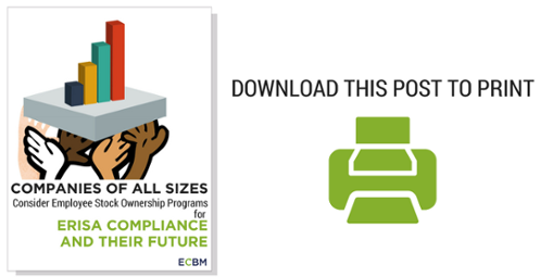 Download Companies of all sizes consider employee stock ownership programs for ERISA compliance and their future