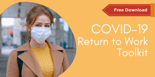 Click here for the COVID-19 Return to work Toolkit Free Download image of woman wearing mask