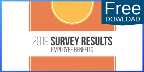 Click to download 2019 Survey Results Employee Benefits Button
