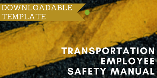 Click for Free Transportation Employee Safety Manual Template