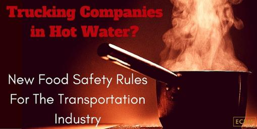 Click for Food Safety Rules for the trucking industry