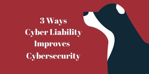 On Our Blog: 3 Ways Cyber Liability Improves Cybersecurity
