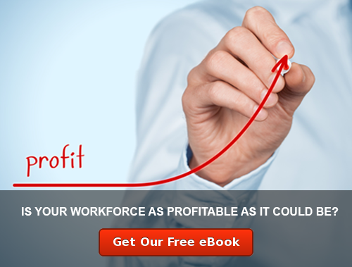 Is your workforce as profitable as it could be?