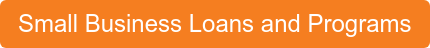 Small Business Loans and Programs