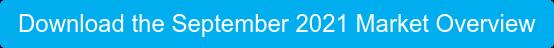 Download the September 2021 Market Overview