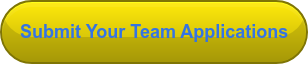 Submit Your Team Applications