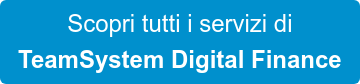 Scopri tutti i servizi di TeamSystem Digital Finance