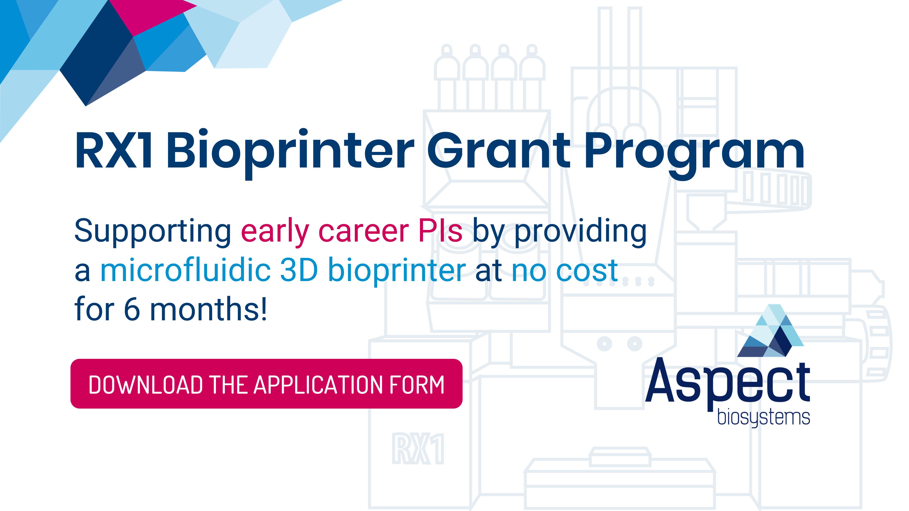 Banner for RX1 Bioprinter Grant Program for Early Career PIs