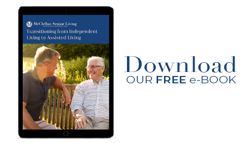 McClellan Senior Living_Transitioning from IL to AL eBook