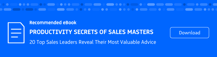 Recommended eBook: 20 Top Sales Leaders Reveal Productivity Secrets