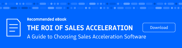 Recommended eBook: ROI of Sales Acceleration Buyer's Guide