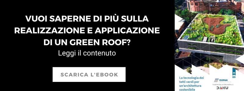 Scopri di più sulla realizzazione e applicazione di un Green Roof - Scarica l'ebook