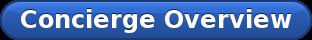 Concierge Overview