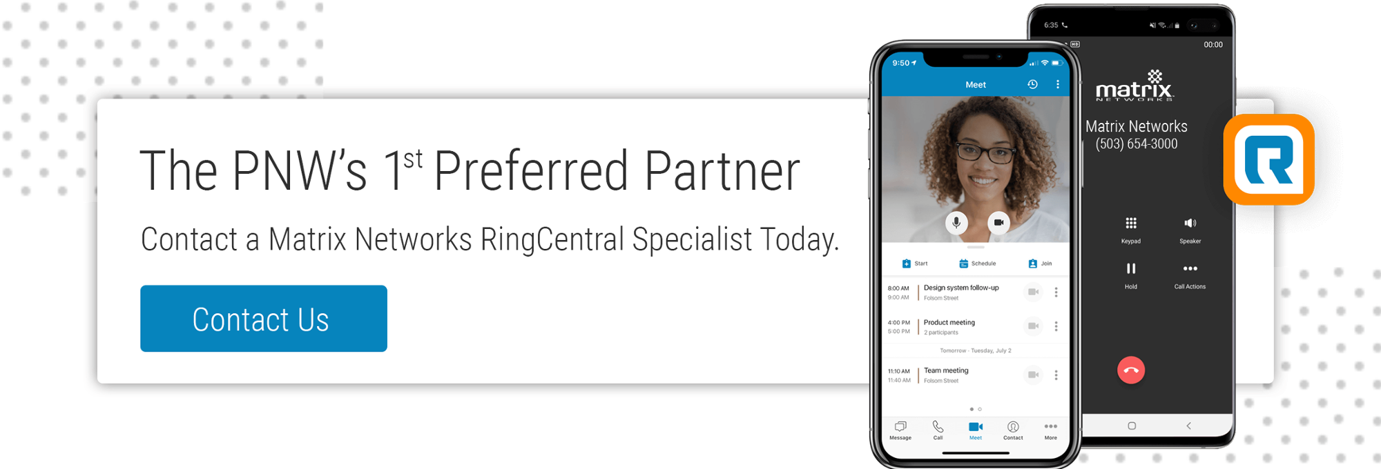Contact Oregon's First RingCentral Preferred Partner Matrix Networks