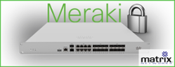 Meraki Security Appliance - Cisco Experts Matrix Networks