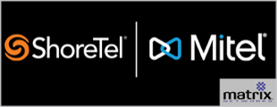 Mitel and ShoreTel Matrix Networks Support