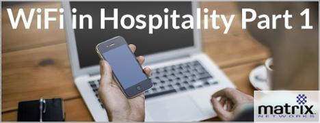 Best Practices for WiFi in Hospitality