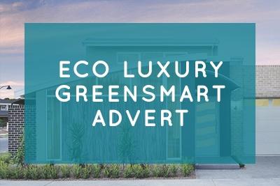 Eco Luxury Greensmart Advert