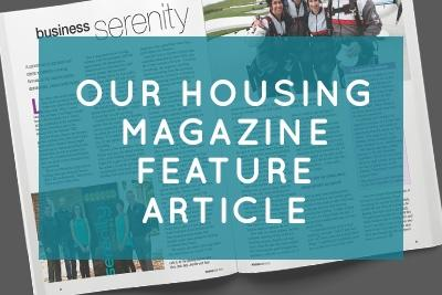 Our Housing Magazine Feature Article