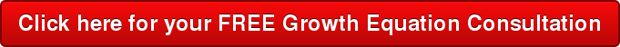 Click here for your FREE Growth Equation Consultation
