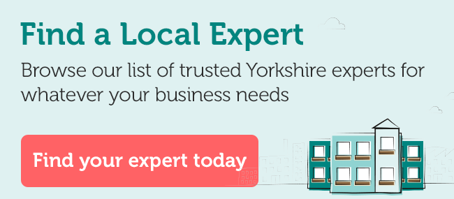 Find a trusted business expert in the Yorkshire region for all aspects of your business