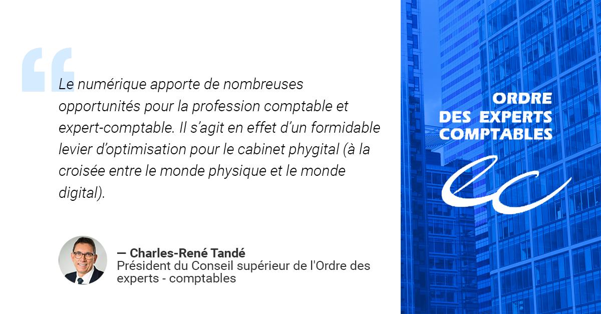 Automatisation de la fonction comptable : opportunité ou menaces ? Interview Charles-René Tandé, Président de l'Odre des Expert-Comptable