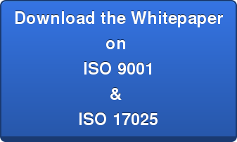 Download the Whitepaper  on  ISO 9001  &  ISO 17025