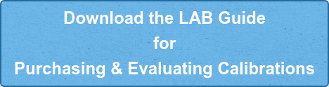 Download the LAB Guide  for  Purchasing & Evaluating Calibrations