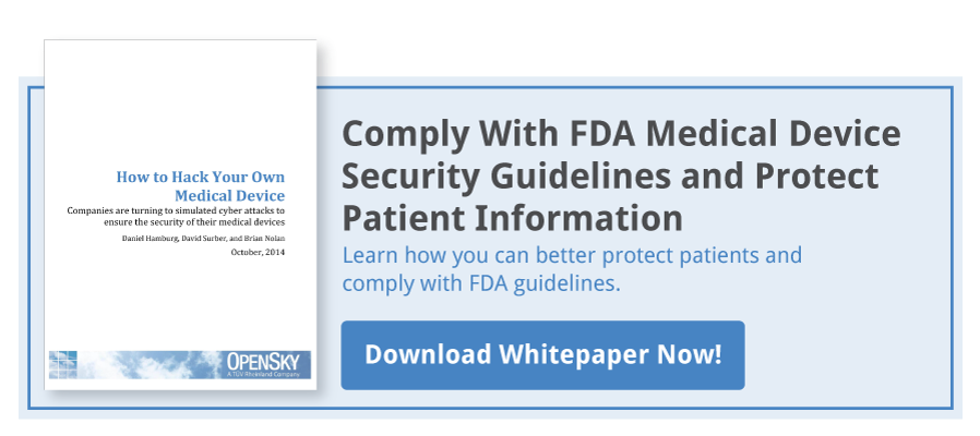 Comply With FDA Medical Device Security Guidelines and Protect Patient Information