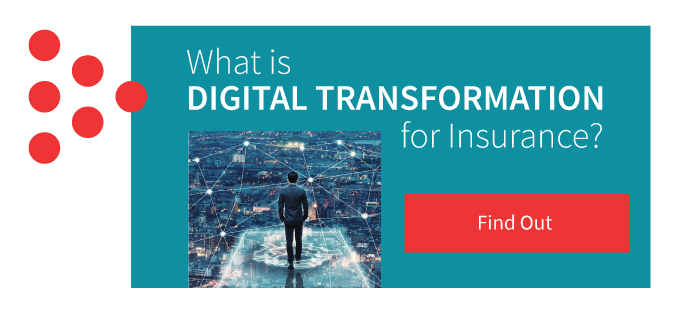 What is Digital Transformation for Insurance Companies?