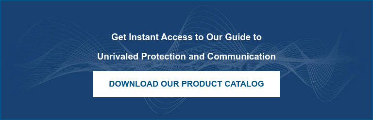 Get Instant Access to Our Guide to  Unrivaled Protection and Communication  Download Our Product Catalog