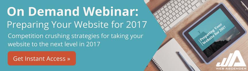 On Demand Webinar: Preparing Your Website for 2017