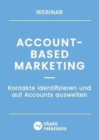 Account-based Marketing: Kontakte identifizieren und auf Accounts ausweiten am Mittwoch, der 13.05.2020 15:00-16:00 Uhr