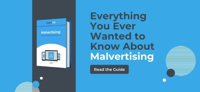 The Complete Guide to Malvertising