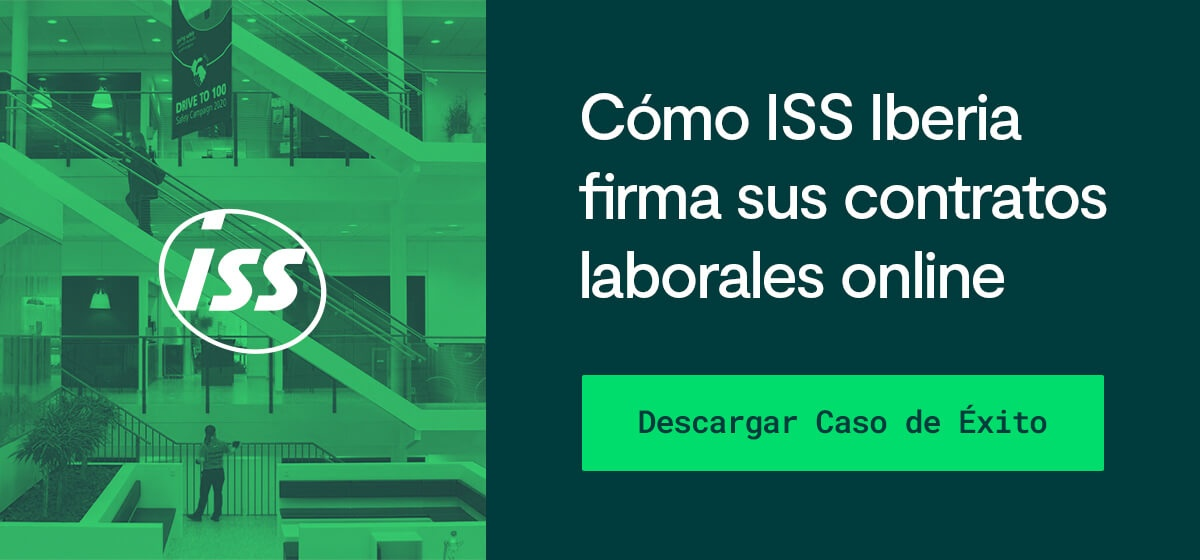 Cómo ISS Iberia ha digitalizado sus contratos laborales con la firma electrónica