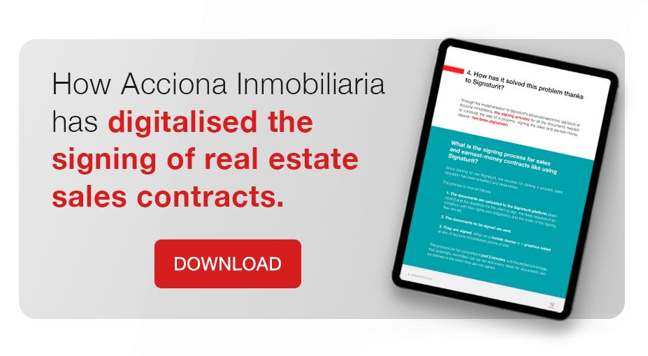 How Acciona Real Estate has digitalized la firma de contratos de compraventa de inmuebles