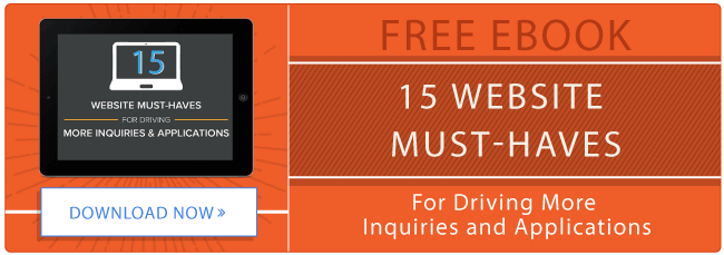 15 Website Must Haves for Driving More Inquiries and Applications [New Ebook]